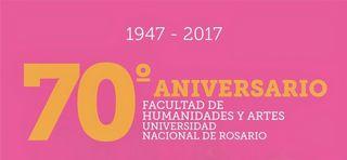 70º ANIVERSARIO DE LA FACULTAD DE HUMANIDADES Y ARTES - UNR