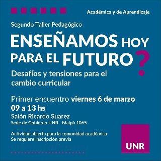 TALLER PEDAGÓGICO II - ENSEÑAMOS HOY PARA EL FUTURO?